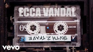 Ecca Vandal - Truth To Trade (Official Video)