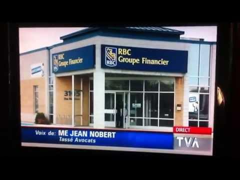 Banque Royale du Canada Poursuivie à Trois-Rivières
