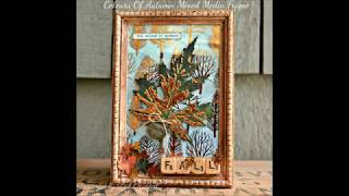 Colours Of Autumn Mixed Media Frame Step Tutorial