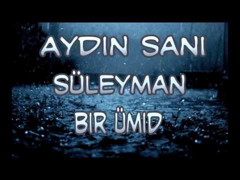 Aydin Sani & Suleyman Nifteliyev-Bir umid...