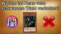Yu-Gi-Oh! | Warum ist Hexe vom schwarzen Wald verboten?