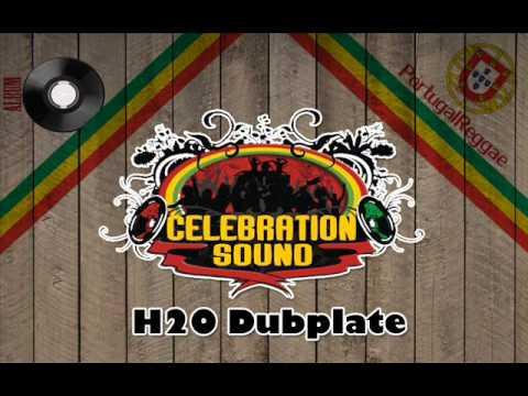 Celebration Sound - H2O Dubplate