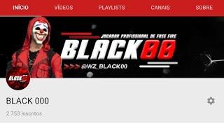OBRIGADO 2k700  inscritos❤️👏🏼   (BLACK00)