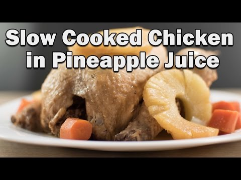 Slow Cooked Chicken In Pineapple Juice