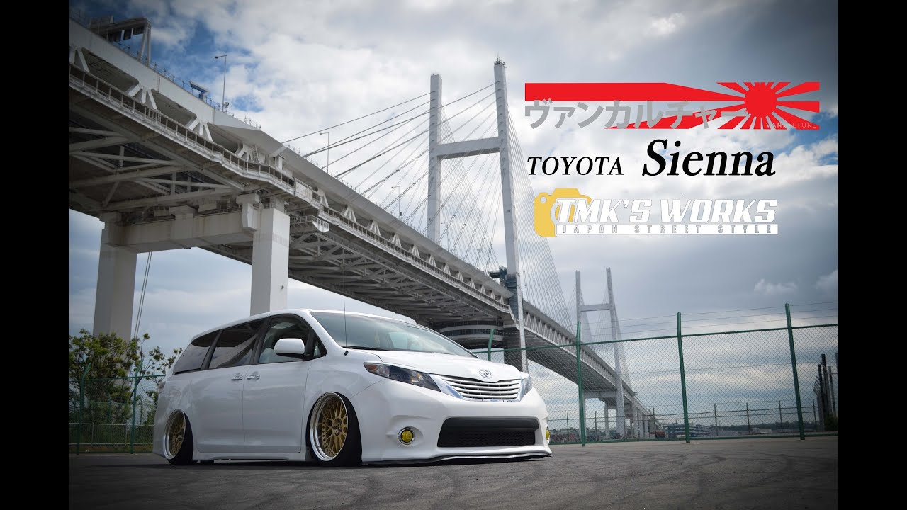 【tmk S Works】vankulture Japan Sienna Youtube