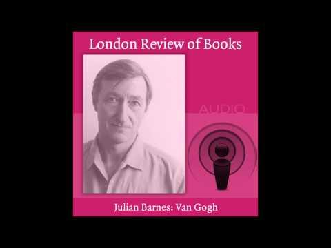 Julian Barnes on Van Gogh