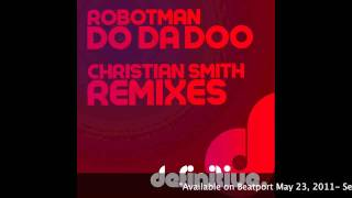 """Do Da Doo (Christian Smith Tech House Remix)"" - Robotman - Definitive Recordings"