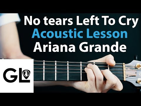 No Tears Left To Cry - Ariana Grande: Acoustic Guitar Lesson 🎸