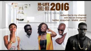 hilife chill mix 2016 by dj Khalid