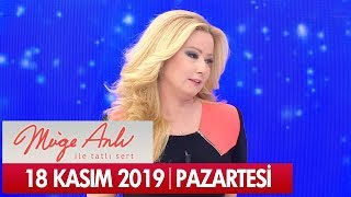 Müge Anlı ile Tatlı Sert 18 Kasım 2019 - Tek Parça