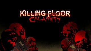 Killing Floor: Calamity - Android HD Gameplay (by Tripwire Interactive)