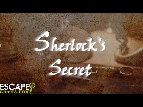 Escape Games PDX - Sherlock's Secret Escape Room