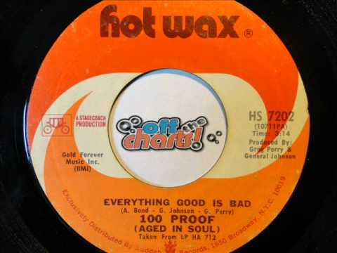 100 Proof (Aged In Soul) - Everything Bad Is Good ■ 45 RPM 1972 ■ OffTheCharts365