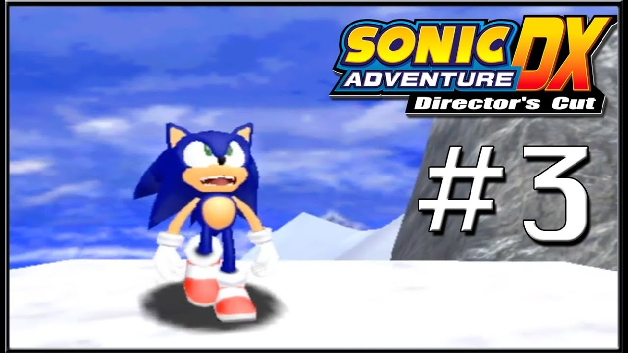 Let S Play Sonic Adventure Dx Part 3 Funny Faces Youtube