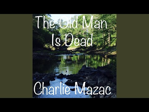 The Old Man Is Dead
