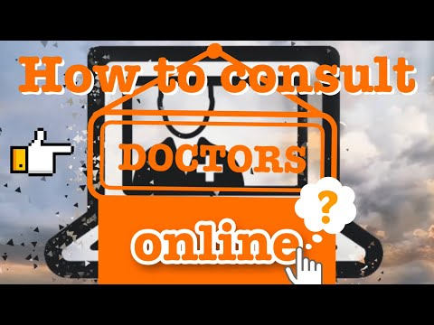 How to consult doctors online?