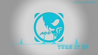Turn It Up by Johan Glossner - [2010s Pop Music]