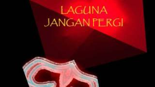 Video Laguna - Jangan Pergi download MP3, 3GP, MP4, WEBM, AVI, FLV Agustus 2018