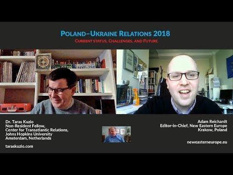 Poland–Ukraine Relations 2018: Status, Challenges, and Future