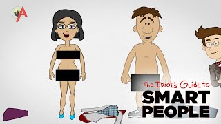 Sex & Relationships - The Idiot's Guide to Smart People