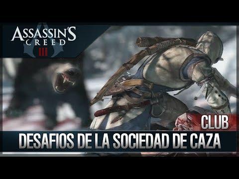 Assassin's Creed 3 - Walkthrough - Club -Todos Desafíos de Sociedad de Caza Completados [100%]