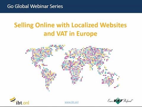 Go Global Webinar: Selling online with localized websites and VAT in Europe