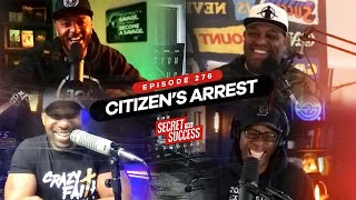 S2S Episode 276 Citizen's Arrest