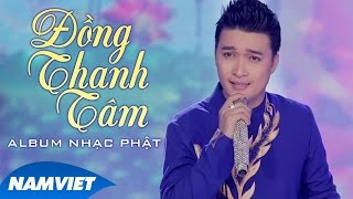 Album Nhạc Phật Hay Nhất 2017 - Đồng Thanh Tâm