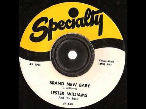Lester Williams -  Brand New Baby -   Specialty records