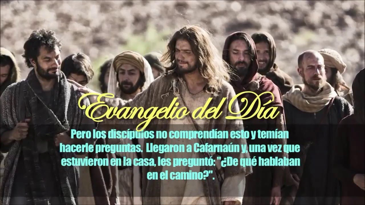Evangelio según San Marcos 9,30 37 - YouTube