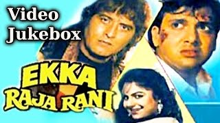 Movie : ekka raja rani music director: nadeem-shravan afzal ahmed. enjoy this super hit song from the 1985 starring govinda, v...