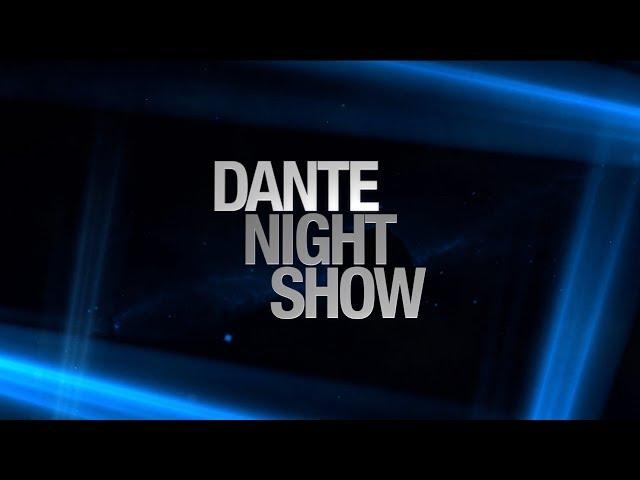 Dante Night Show Resumen 2
