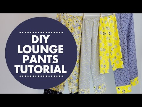DIY Lounge Pants Tutorial