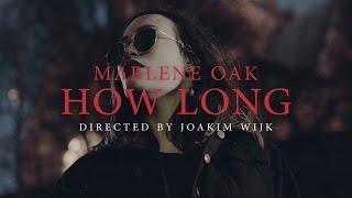 Marlene Oak - How Long