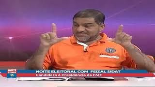 Noite Eleitoral com Feizal Sidat
