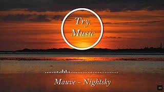 Mauve - Nightsky [1Hour]