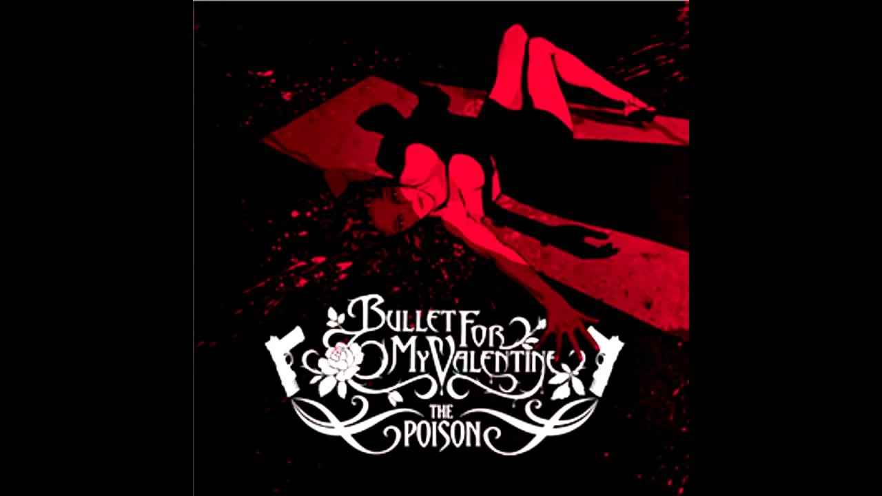 Bullet For My Valentine The Poison Full Album YouTube