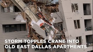 1 dead, 6 injured after storm topples crane into Old East Dallas apartments