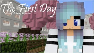The First Day | Minecraft Roleplay: Highschool | Episode 1
