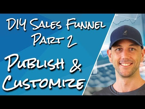 DIY Sales Funnel Part 2 - Start Content Marketing & Learn How To Customize Your Theme On WordPress