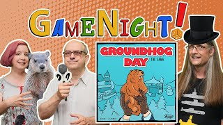 Groundhog Day: the Game - GameNight! Se9 Ep20 - How to Play and Playthrough