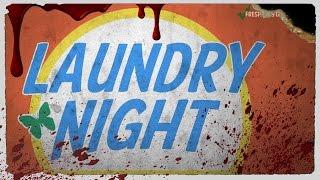 Laundry Night | GWSFilms