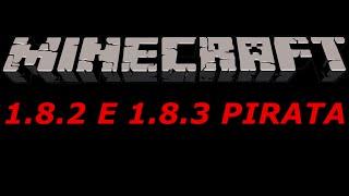 Como Baixar Minecraft 1.8.2 - 1.8.3 PIRATA [2015]