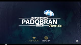 Boban Rajović - Padobran (Official DJ DiKi Video Remix)