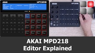 AKAI MPD 218 Editor Explained