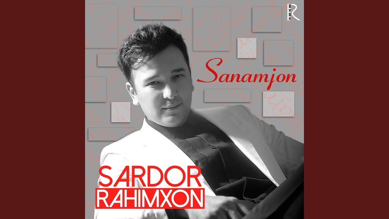 SARDOR RAHIMXON SANAMJON MP3 СКАЧАТЬ БЕСПЛАТНО