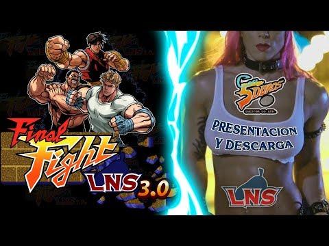 DIRECTO: FINAL FIGHT LNS 3.0 (FFLNS 3.0 PRESENTACIÓN Y DESCARGA)