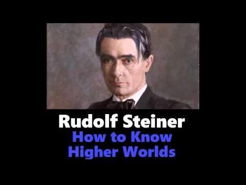 Rudolf Steiner - How to Know Higher Worlds Audiobook Pt. 1