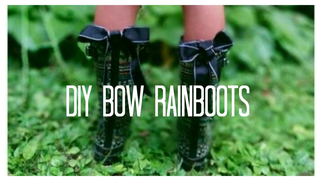 DIY Bow Back Rain Boots - YouTube
