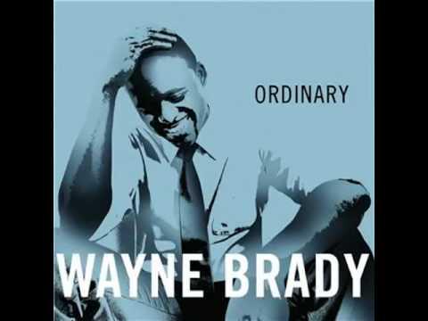 Wayne Brady - Ordinary